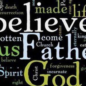 We Believe (Part 3)