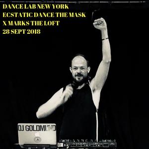 "DJ Goldmund Dance Lab New York Ecstatic Dance ""The Mask"" 28 Sept 2018"