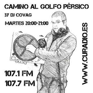 EP 606 - Camino Al Golfo Persico By Dj Covag (11-10-16) - Cu Radio