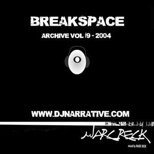 Archive Vol #9 - Breakspace - 2004