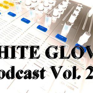WHITE GLOVE podcast Vol. 2