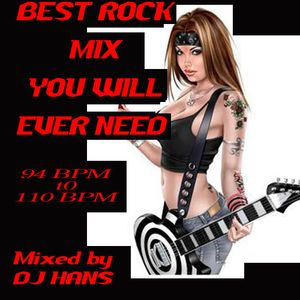 Best Rock Mix you will ever need by DJ Hans