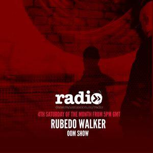 OOM #006 With Rubedo Walker