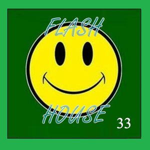 Flash House 33