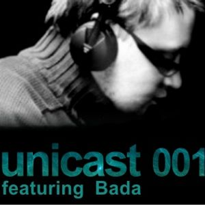 UNICAST 001 - featuring Bada