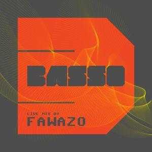 BASSO 3 :: Live mix by FawazO