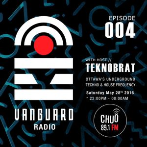 VANGUARD RADIO Episode 004 with TEKNOBRAT - 2016-05-28th CHUO 89.1 FM Ottawa, CANADA