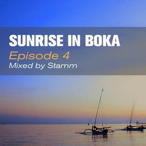 Sunrise In Boka EP. 4 Mixed by Stamm