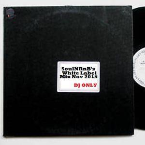 SoulNRnB's White Label mix November 15
