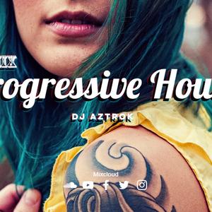 Mix PROGRESSIVE HOUSE-DJ AZTROK (Vol.1).