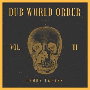 Dub World Order Vol. 3