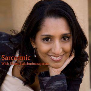 Sarcasmic With Dhaya Lakshminarayanan: Episode #1