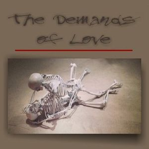 The Demands of Love