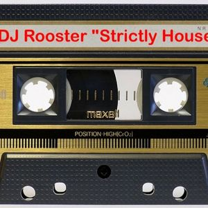 """DJ Rooster """"Strictly House Mix"""" 2015"""