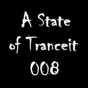A State of Tranceit 008