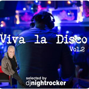 Viva La Disco Vol.2 selected by DJ Nightrocker