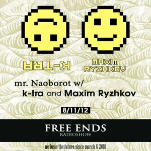 Free Ends 132: Mister Naoborot with k-tra and Maxim Ryzhkov