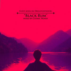 Guest Mixes on DXX: Black Rum by Cosmic Honey