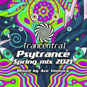 Psytrance Spring 2021 Mix by Ace Ventura [Trancentral Mix #064]