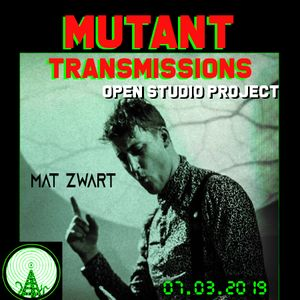 Mutant Transmissions Radio  Open Studio Project with DJs Mat Zwart and Polina Y (FULL SHOW)
