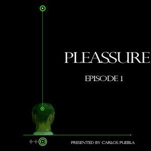 Pleassure Episode 1