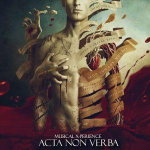 Musical X-Perience - Acta Non Verba