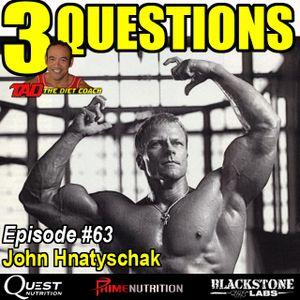 Episode 63: IFBB Official John Hnatyschak