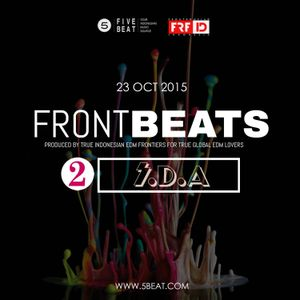 FRFID x 5BEAT presents FRONTBEATS eps 2 (Hosted by DJ SDA)