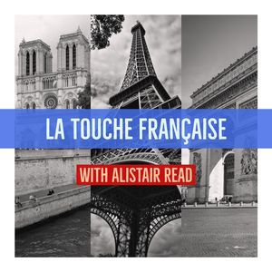French Touch La Touche Française Episode 15: 22nd October 2017