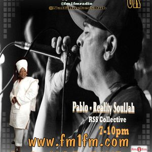 Pablo Reality SoulJah ROCKERS & DUB SHOW