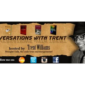 """Conversations with Trent -  starring Dr. Fab!!  """"Salute Real Men, Real Father's"""""""