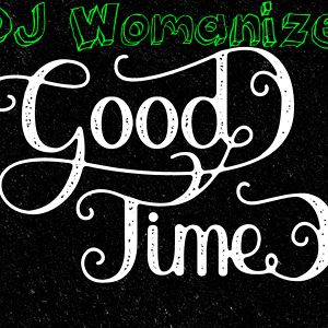 DJ Womanizer - Good Time