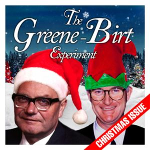The Greene-Birt Experiment: 001 - 25th December 1985