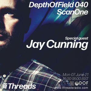 DOF040_ScanOne & Guest - Jay Cunning