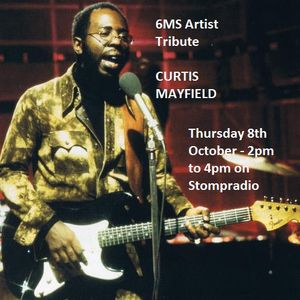 6MS Artist Special Curtis Mayfield