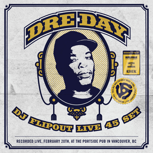 Dre Day - All 45 Set by Flipout Recorded Live - Feb 20, 2014.