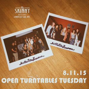 Live Set - Open Turntables Tuesday @ The Skinny Bar in NYC 8.11.15