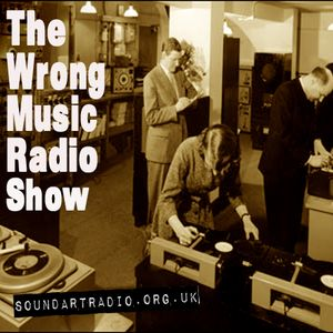 The Wrong Music Radio Show 08-02-11