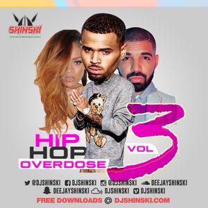 Hip Hop Overdose Mix vol 3 (Go to (www djshinski com) to Download