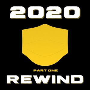 2020 Rewind (Part one)
