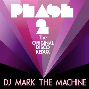 """Phase 2 """"The Original Disco Redux"""" Mix 4"""