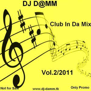 DJ DAMM - Club In Da Mix Vol.2_2011