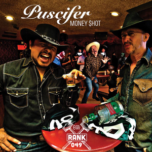 Rank No. 49 - Puscifer: 'Money $hot'