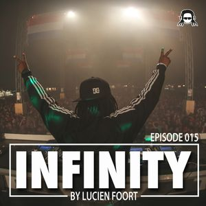 Episode 015 - Infinity Radio by Lucien Foort