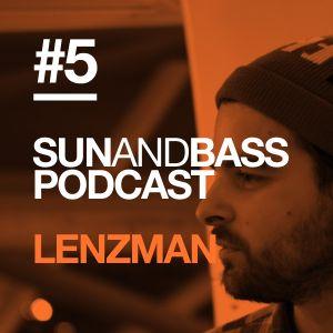 Sun and Bass Podcast 5 by Lenzman