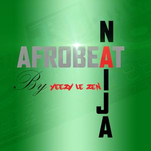 naija afrobeat 2019 vol 1 by Yeezy Zen | Mixcloud