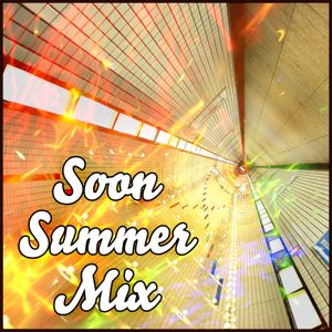 Soon Summer Mix