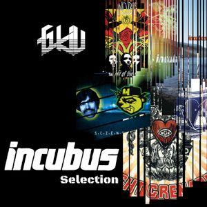 Incubus Selection by Dj Gkiu