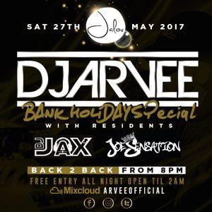 @DJARVEE x @DJJAX_UK // JALOU ANTHEMS BANK HOLIDAY SPECIAL