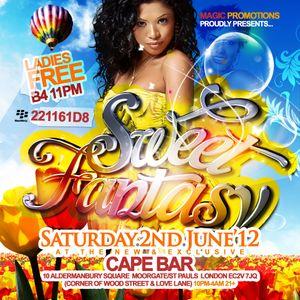 SweetFantasy-Sat2ndJune@CapeBarEC2V7JQ-07939296977 BB PIN:221161D8